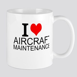 I Love Aircraft Maintenance Mugs