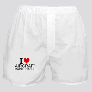 I Love Aircraft Maintenance Boxer Shorts
