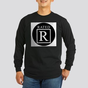 RATED R Long Sleeve T-Shirt