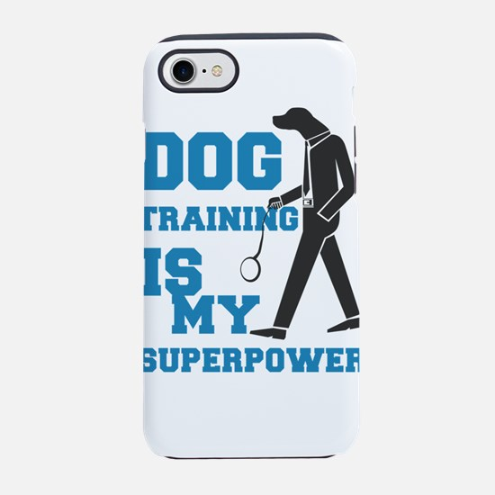 dog training is my supperpow iPhone 8/7 Tough Case