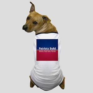 Patriots Build Dog T-Shirt