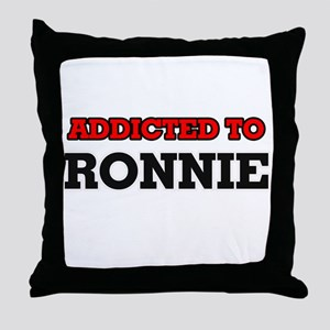 Addicted to Ronnie Throw Pillow