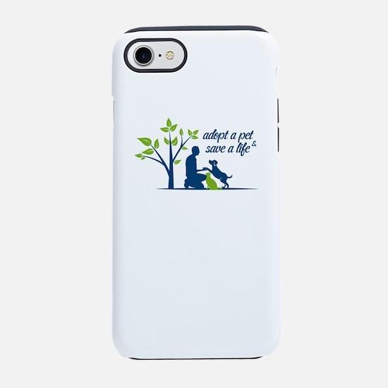 adopt a pet - save a life iPhone 8/7 Tough Case