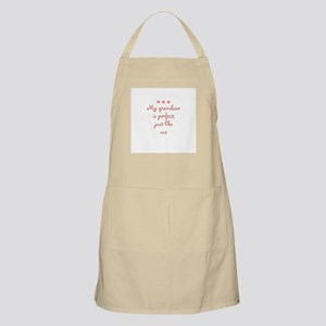 My grandson is perfect, just  BBQ Apron