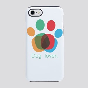 dog lover iPhone 8/7 Tough Case