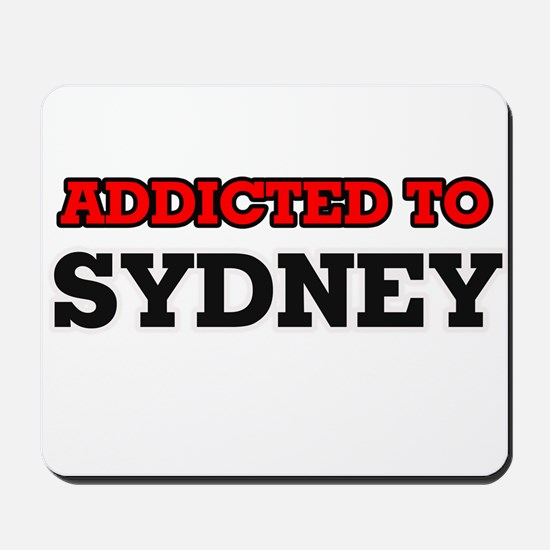Addicted to Sydney Mousepad