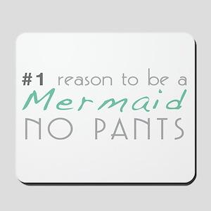 Mermaid No Pants Mousepad