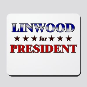 LINWOOD for president Mousepad