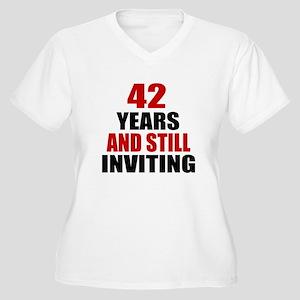 I'm 42 What is yo Women's Plus Size V-Neck T-Shirt