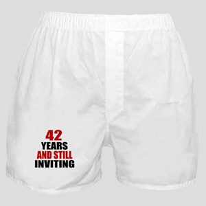 I'm 42 What is your excuse? Boxer Shorts