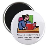 "2.25"" Magnet (10 pack): Tell me about typos when"