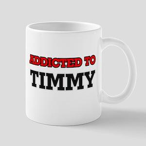 Addicted to Timmy Mugs