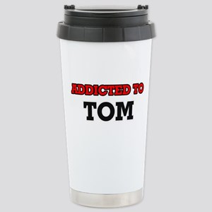 Addicted to Tom Stainless Steel Travel Mug