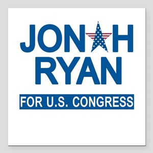 "JONAH RYAN for US CONGRE Square Car Magnet 3"" x 3"""