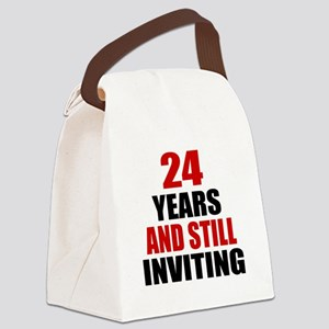I'm 24 What is your excuse? Canvas Lunch Bag