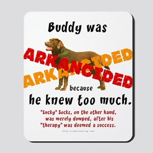 Buddy Arkancided Mousepad