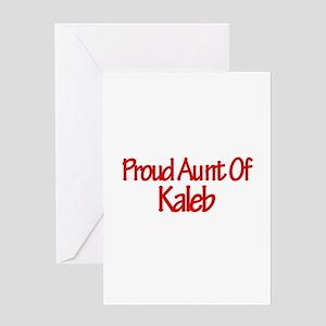 Proud Aunt of Kaleb Greeting Card