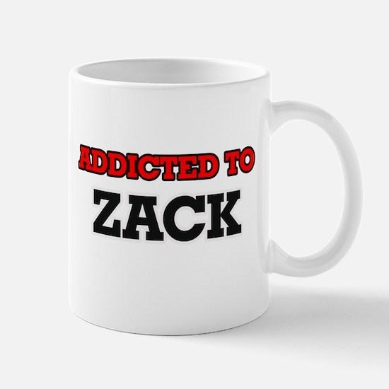 Addicted to Zack Mugs