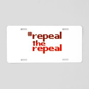 repealtherrepeal Aluminum License Plate