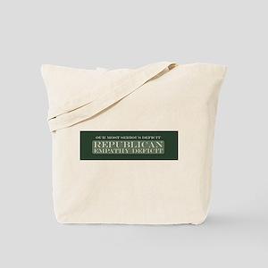 GOP Empathy Deficit Tote Bag