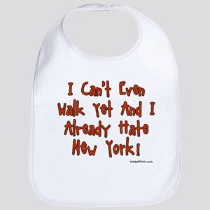 I Already Hate New York! Bib