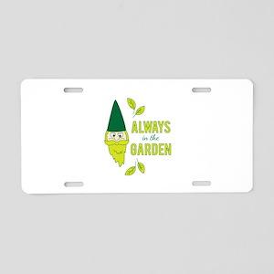 Always In Garden Aluminum License Plate