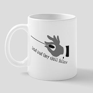 Lead And They Shall Follow Mug