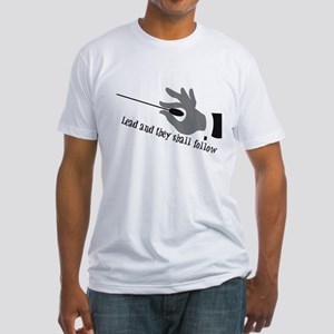 Lead And They Shall Follow Fitted T-Shirt