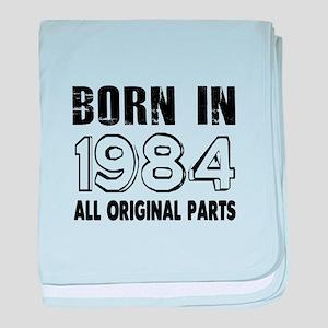 Born In 1984 baby blanket
