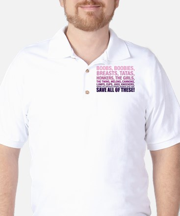 Breast Cancer Awareness- Save All Of Th T-Shirt