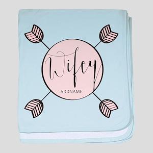 Wifey Bride Personalized baby blanket