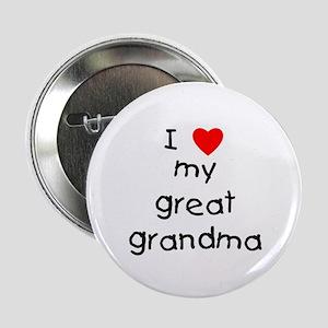 "I love my great grandma 2.25"" Button"
