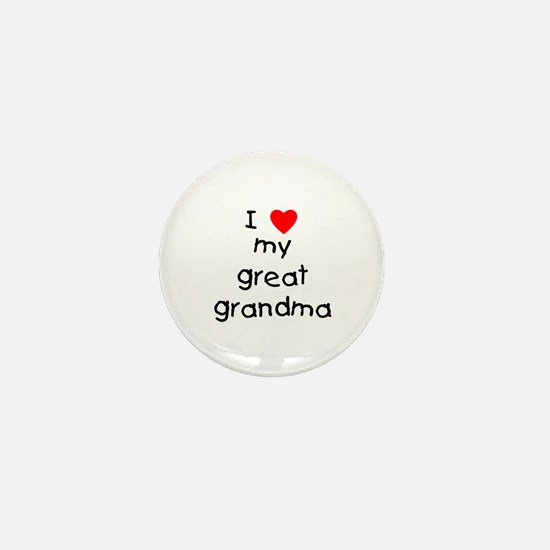 I love my great grandma Mini Button