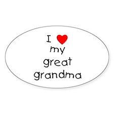 I love my great grandma Sticker (Oval)