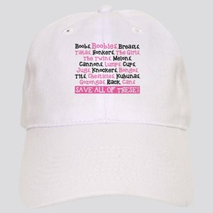 Breast Cancer Awareness- Save All Of These Cap