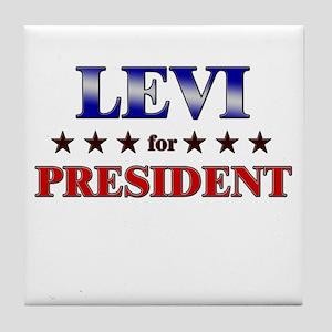 LEVI for president Tile Coaster