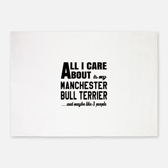All I care about is my Manchester B 5'x7'Area Rug