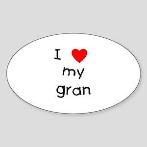 I love my gran Oval Sticker