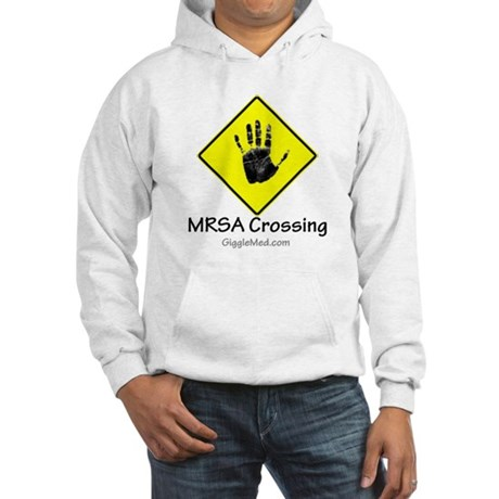 MRSA Crossing Sign 02 Hooded Sweatshirt