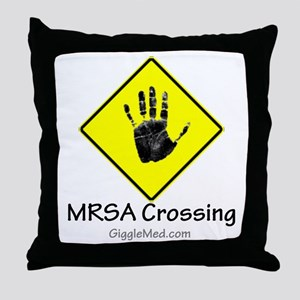 MRSA Crossing Sign 02 Throw Pillow