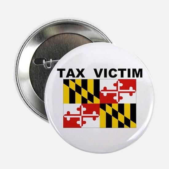 """MD. TAX VICTIM 2.25"""" Button"""