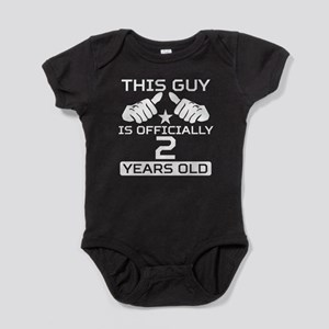 This Guy Is Officially 2 Years Old Baby Bodysuit