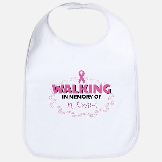 Walking in Memory Of Personalized Cotton Baby Bib