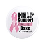 """Help Support 2nd Base 3.5"""" Button"""