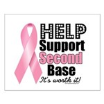 Help Support 2nd Base Small Poster