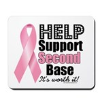 Help Support 2nd Base Mousepad