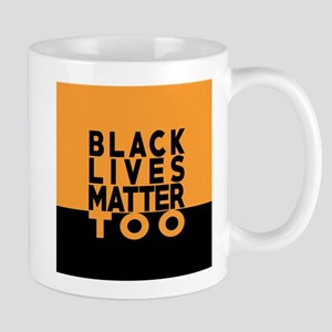 BLM TOO Mugs