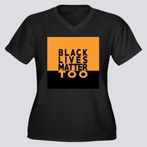 BLM TOO Plus Size T-Shirt