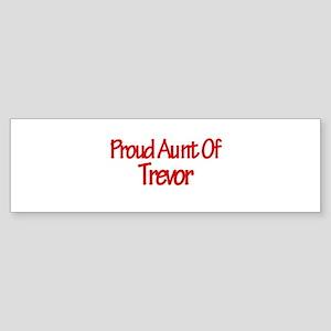 Proud Aunt of Trevor Bumper Sticker