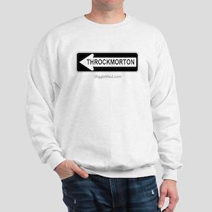 Throckmorton Sign Sweatshirt